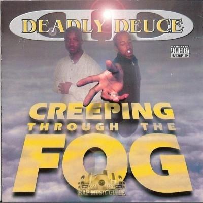 Deadly Deuce - Creepin Through The Fog