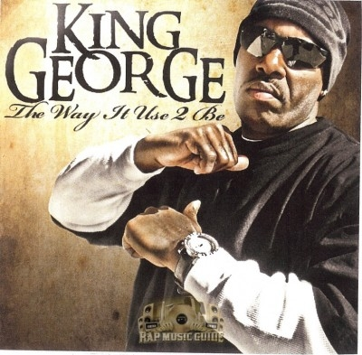 King George - The Way It Used To Be