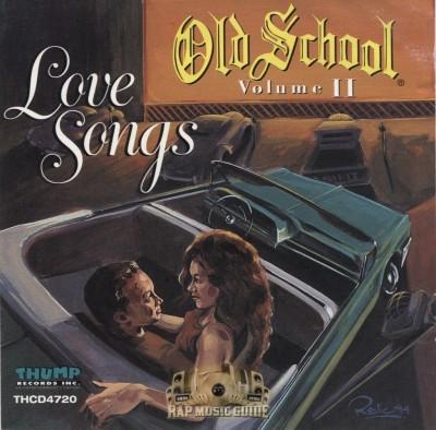 Old School - Love Songs Volume 2