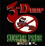 3-Deep - Sucker Free