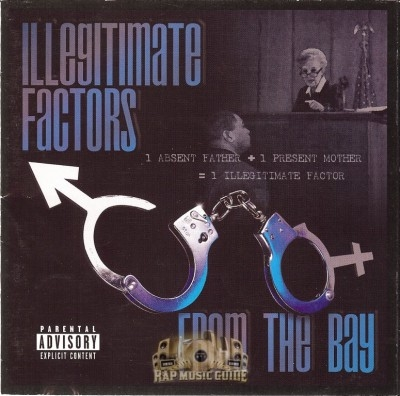 Illegitimate Factors - From The Bay