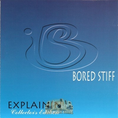 Bored Stiff - Explainin'