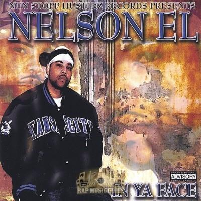 Nelson El - In Ya Face