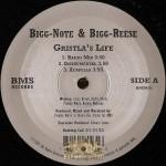 Bigg-Note & Bigg-Reese - Gristla's Life / Thug Queen