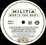 Militia - Who's The Next