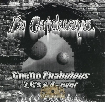Da Gatekeepaz - Ghetto Phabulous 2 G's & 4-Ever
