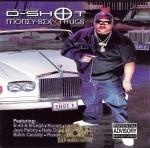 D-Shot - Money, Sex & Thugs