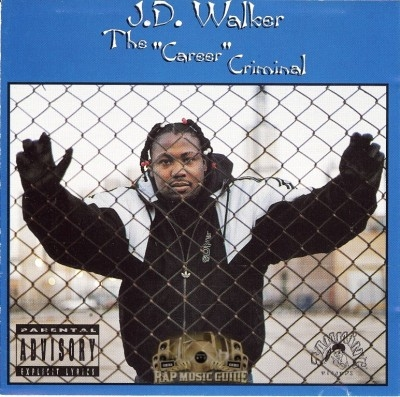J.D. Walker - The Career Criminal