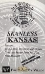 3rd World Compilation - Skanless Kansas