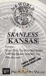 3rd World Compilation - Skanless Kansas