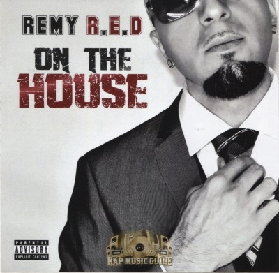 Remy R.E.D - On The House