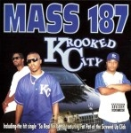 Mass 187 - Krooked City