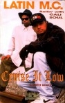 Latin M.C. Rollin' With Cali Soul - Cruise It Low