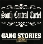 South Central Cartel - Gang Stories