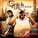 Cellski & Killa Keise - Little Big & Big Mafia