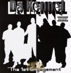 Da Kennel - Tha 1st Engagement