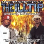 Eastside Smokes Records And The Illtip Present - Pounds From Da Underground