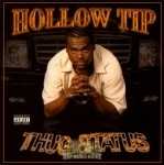 Hollow Tip - Thug Status