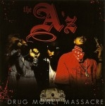 The A'z - Drug Money Massacre