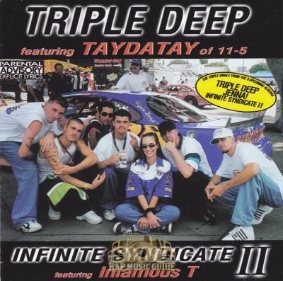 Triple Deep & Infinite Syndicate II - Life In The Fast Lane