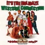 Westside Connection - It's The Holidaze