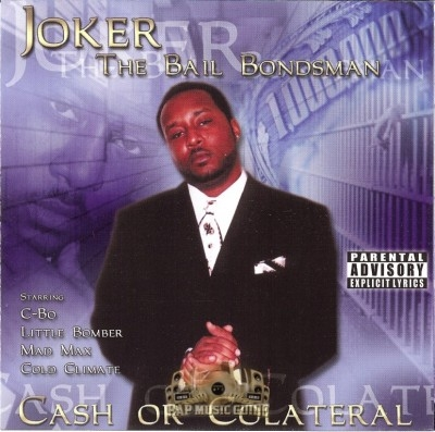 Joker The Bailbondsman - Cash Or Colateral