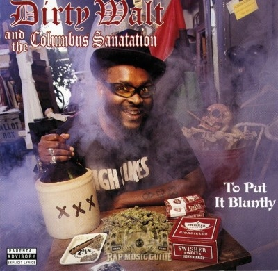 Dirty Walt And The Columbus Sanitation - To Put It Bluntly