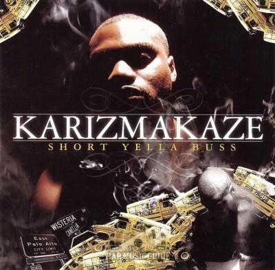 Karizmakaze - Short Yella Buss
