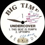Undercover - This Beat Is Pumpin