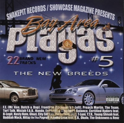 Snakepit Records & Showcase Magazine Presents - Bay Area Playas 5: The New Breeds