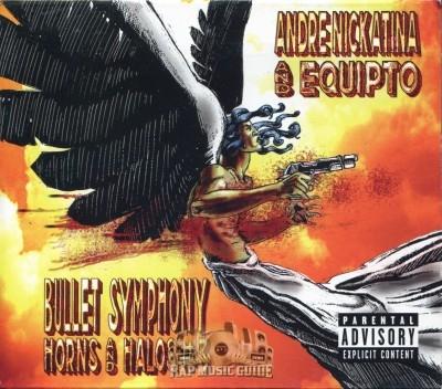 Andre Nickatina & Equipto - Bullet Symphony: Horns And Halos #3