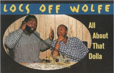 Locs Off Wolfe - All About That Dolla