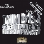 Twin D 1st Century Entertainment - South Carolina Playaz The Soundtrack