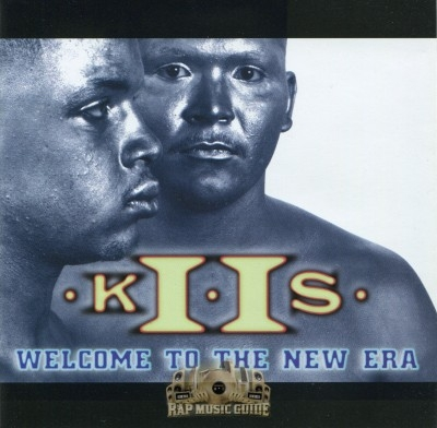 K II S - Welcome To The New Era