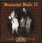 Mississippi Mafia - Another Mississippi Murder