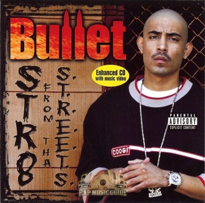 Bullet - Str8 From Tha Streets