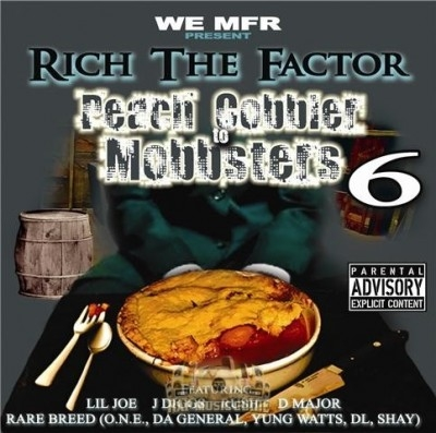 Rich The Factor - Peach Cobbler To Mobbsters 6