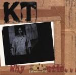 K.T. - Why I Hustle