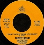 Forest Nelson - I Want To Test Drive Your Body