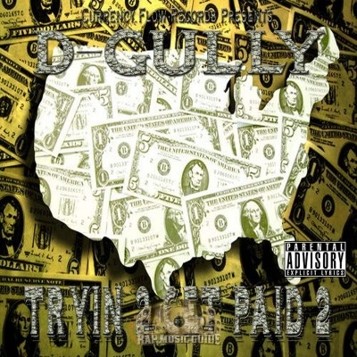 D-Gully - Tryin 2 Get Paid 2