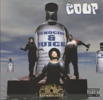 The Coup - Genocide & Juice