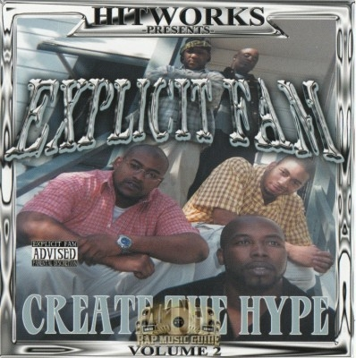 Explicit Fam - Create The Hype