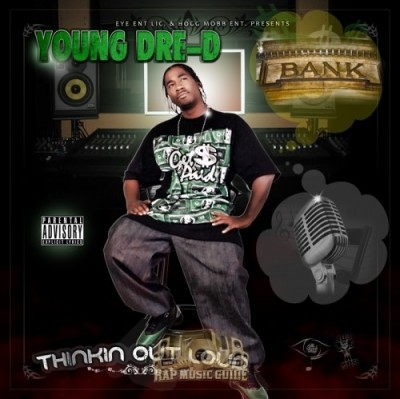 Young Dre-D - Thinkin Out Loud