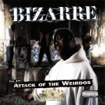 Bizarre - Attack Of The Weirdos