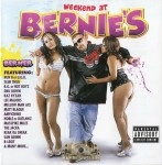 Berner - Weekend At Bernies