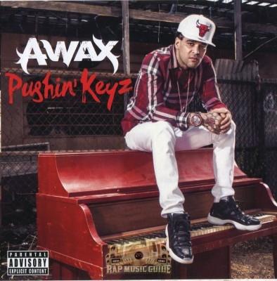 A-Wax - Pushin' Keyz