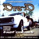 Dre-D - Fast Dreams