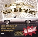 Hustle Hard Productions - Hustlin' The Untold Story