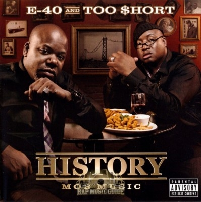 E-40 & Too $hort - History: Mob Music