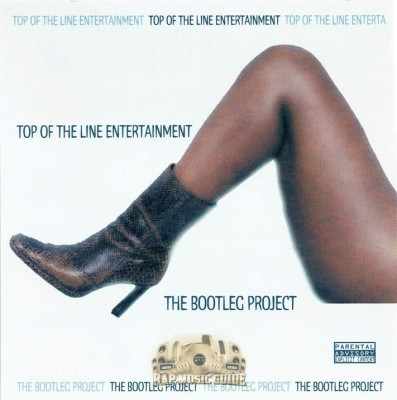 Top Of The Line Entertainment - The Bootleg Project